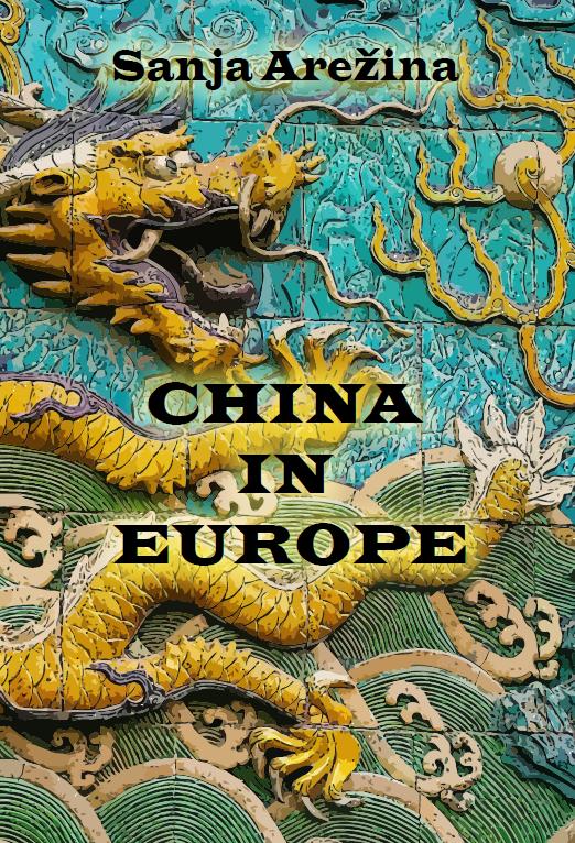 Сања Арежина, Кина у Европи
